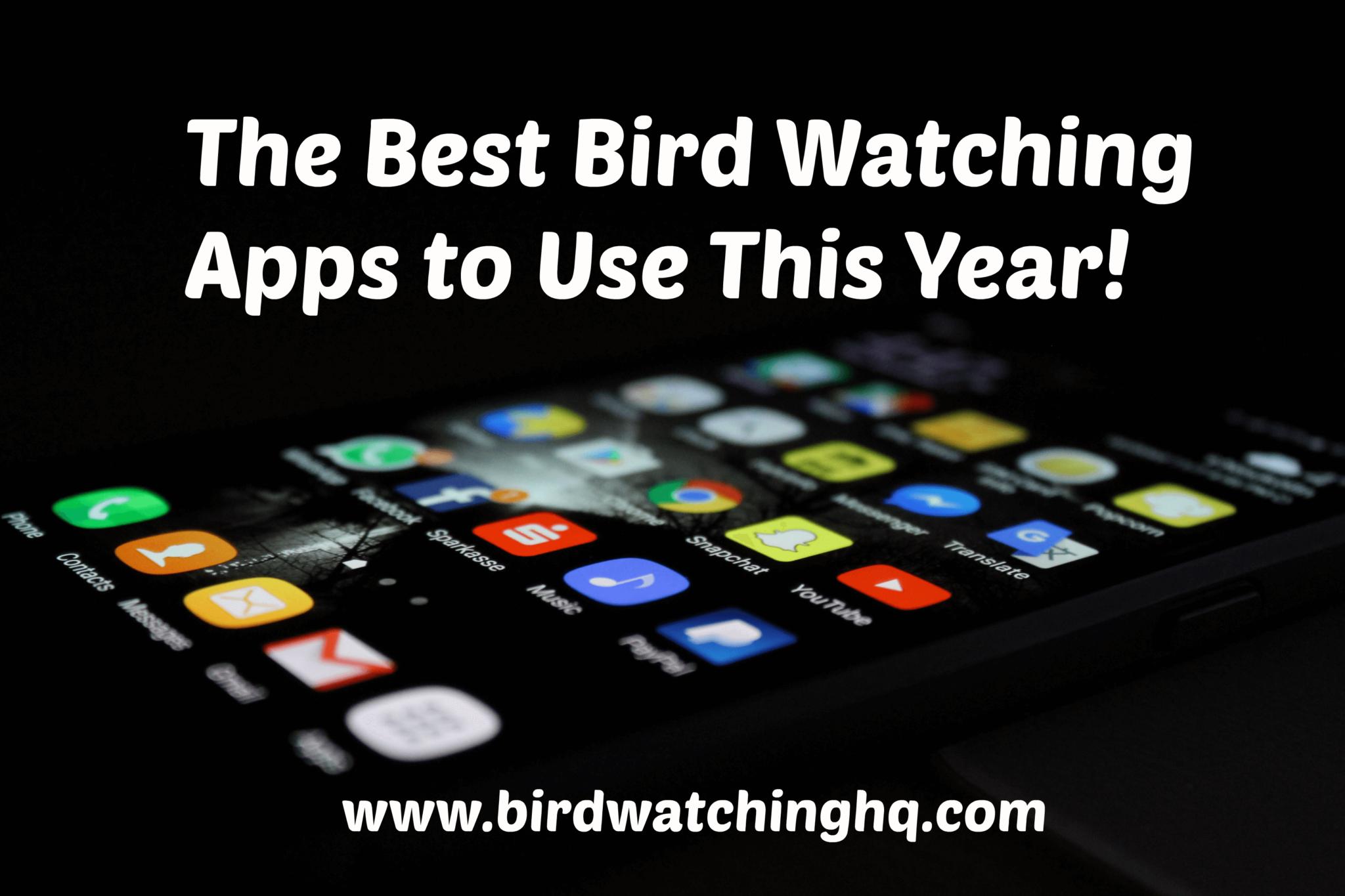 The 14 Best Bird Watching Apps (2019) - Bird Watching HQ